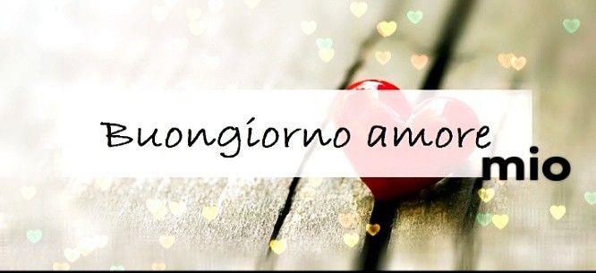 immagini-buongiorno-amore-mio_14